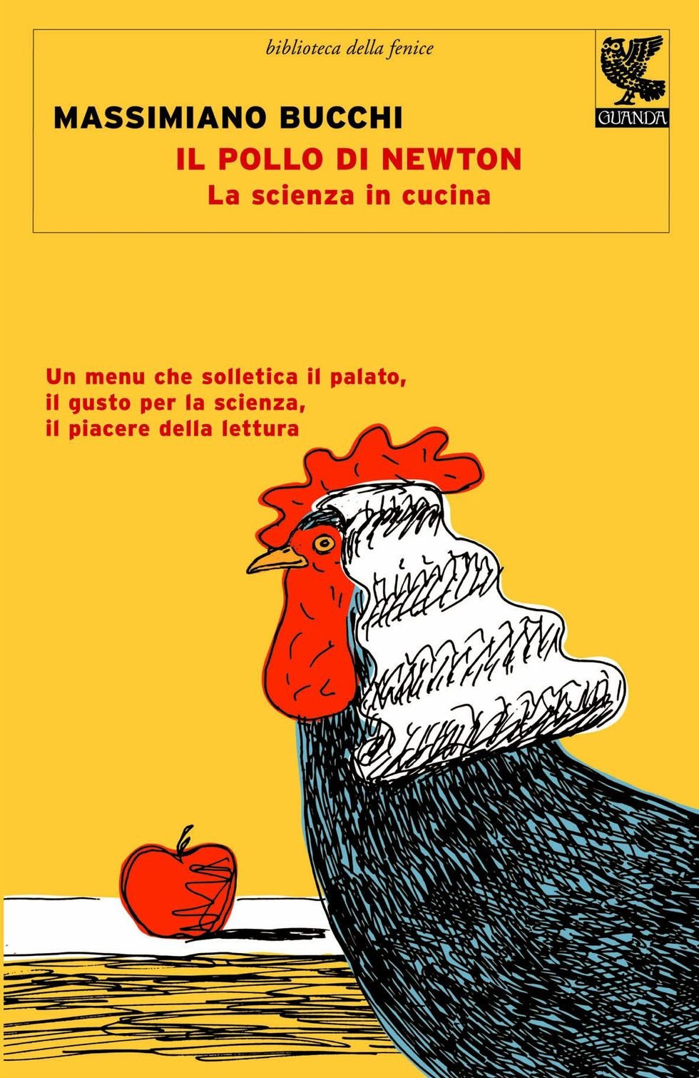 Il pollo di Newton di Massimiano Bucchi: quando la scienza va in cucina