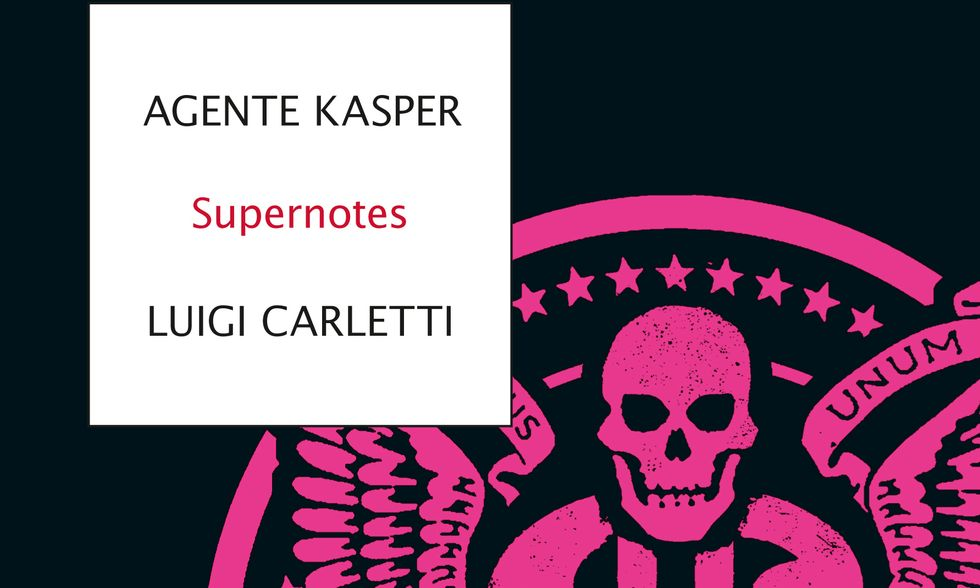 Agente Kasper e Luigi Carletti, Supernotes