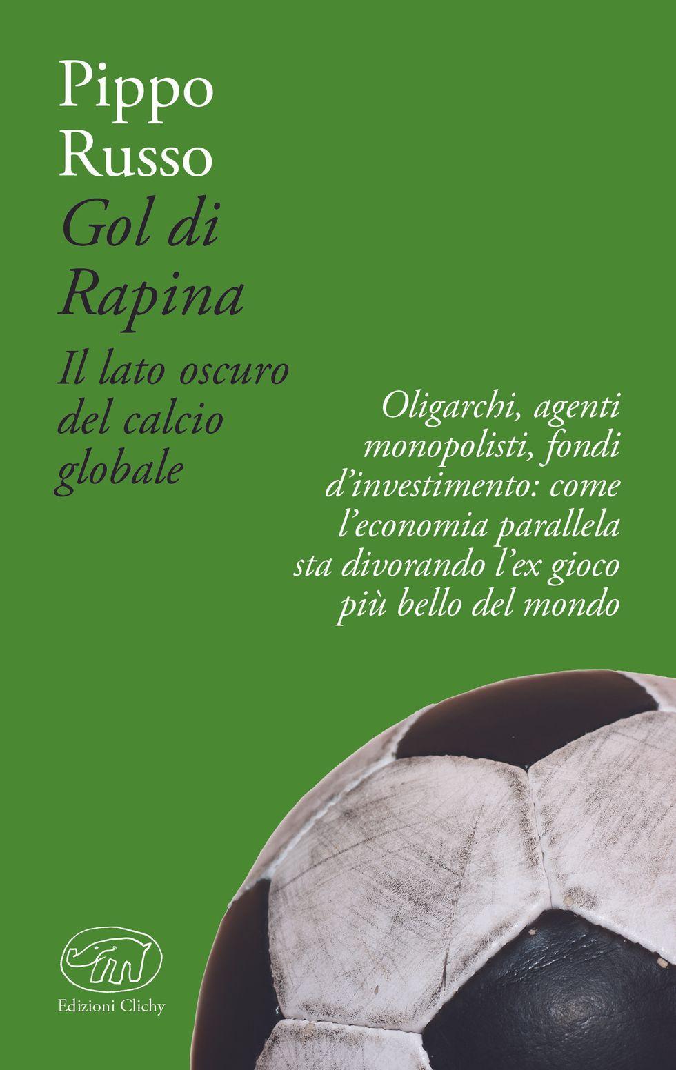 Il calcio globale nel libro di Pippo Russo