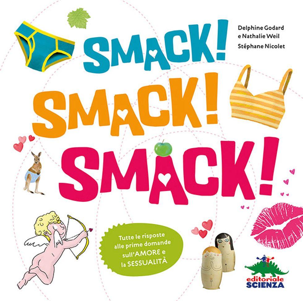 'Smack! Smack! Smack!', amore e sessualità raccontate ai ragazzi