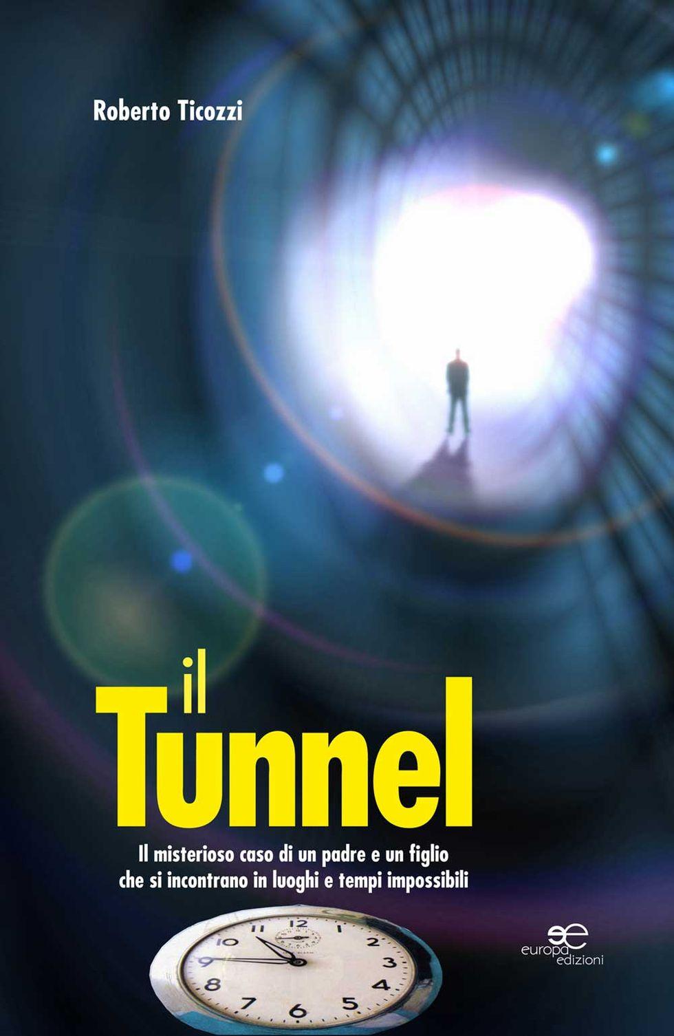Il Tunnel: un viaggio nel tempo