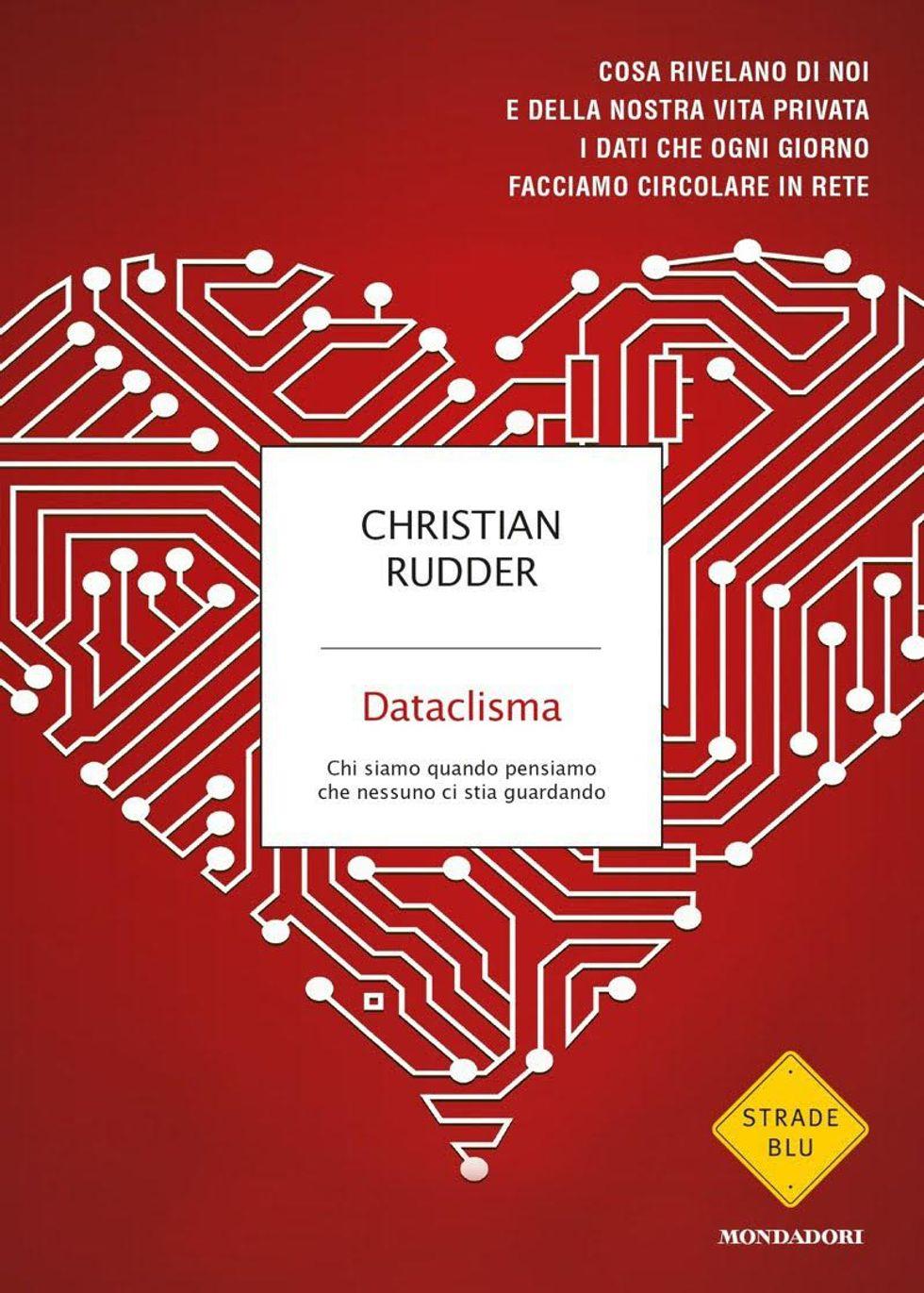Christian Rudder, il futuro è un Dataclisma