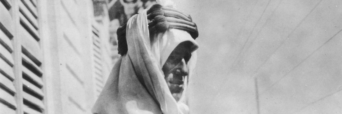 Lawrence d'Arabia: la spia che il deserto trasformò in eroe