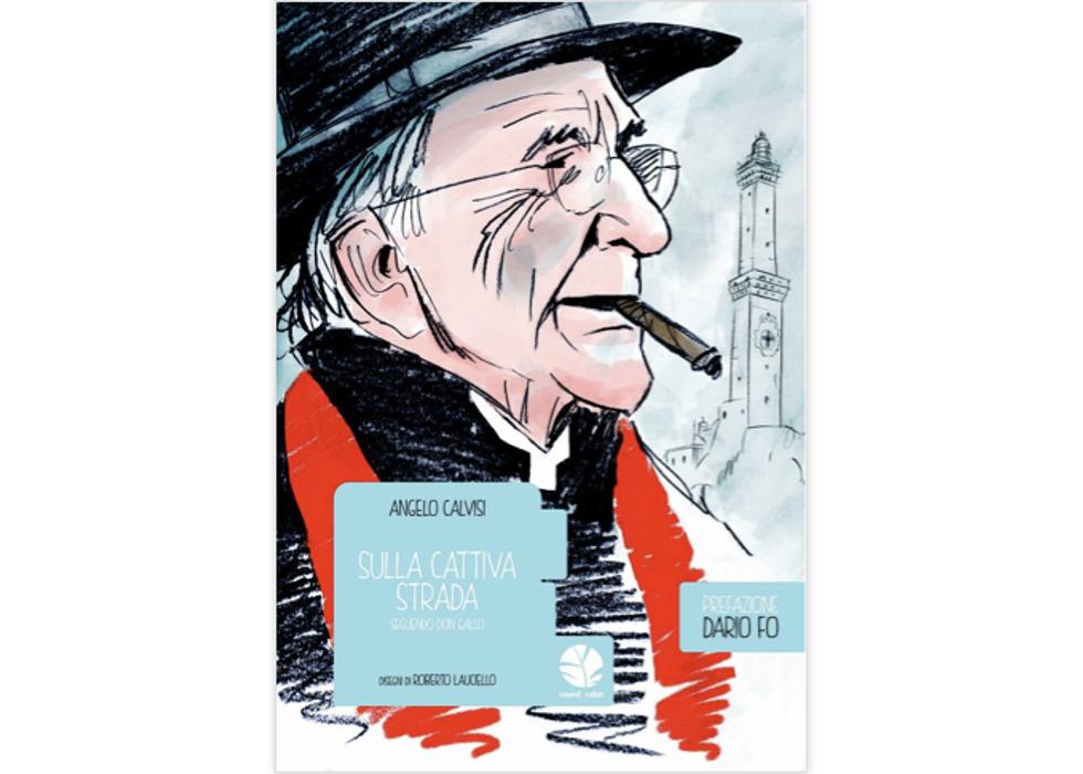 Un graphic novel per ricordare Don Andrea Gallo a un anno dalla morte