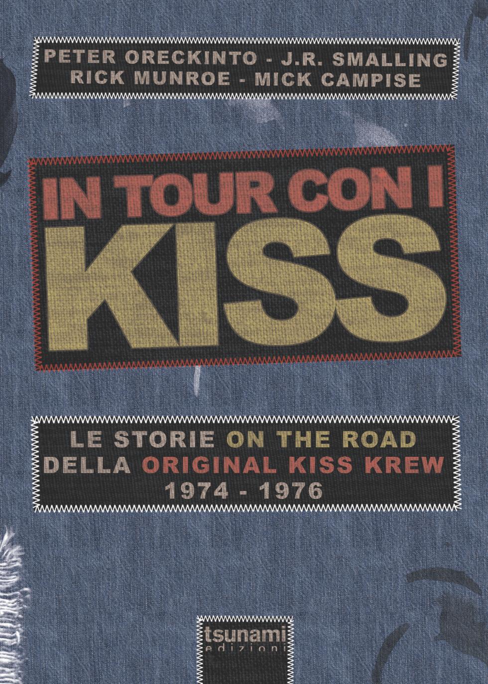 In tour con i Kiss: i segreti della band nei 70's svelati in un libro