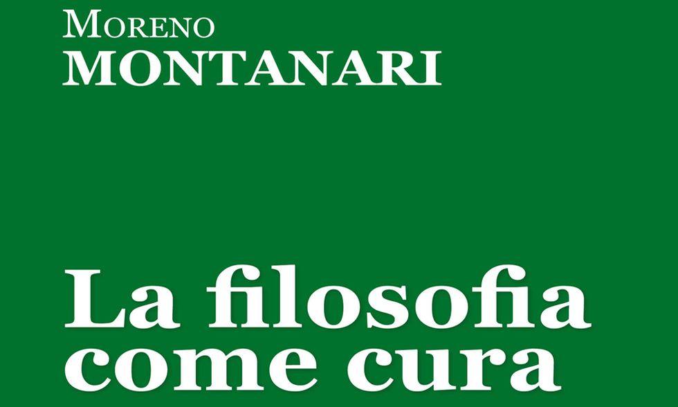 """Moreno Montanari, """"La filosofia come cura"""""""