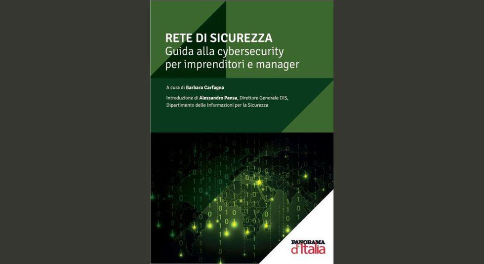 Rete di sicurezza, guida alla cybersecurity per imprenditori e manager