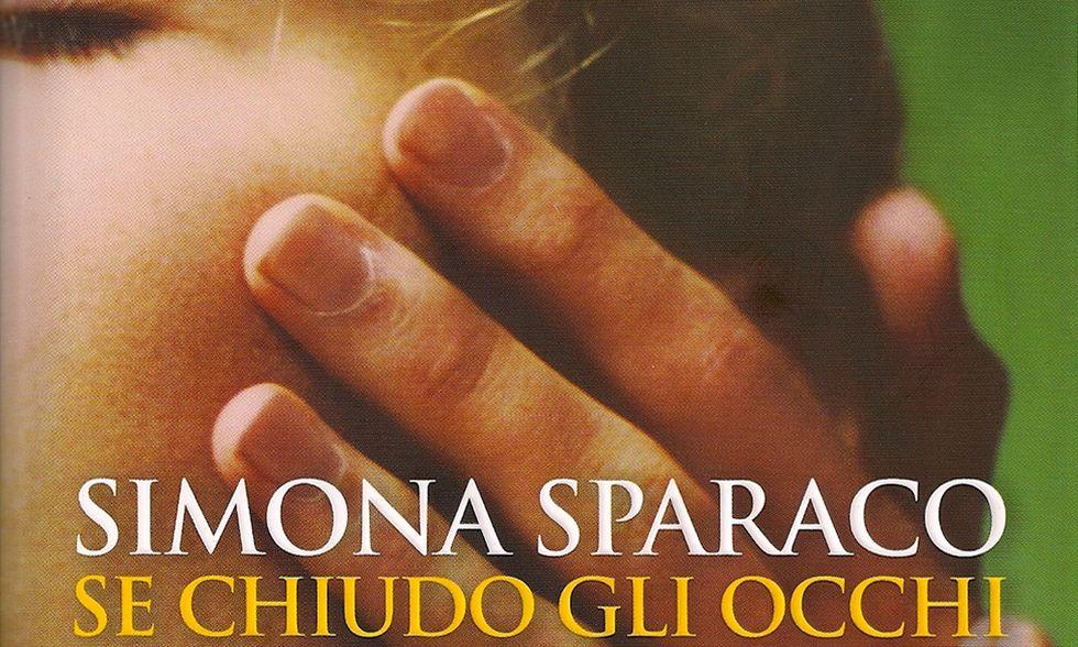 Simona Sparaco, 'Se chiudo gli occhi' - La recensione