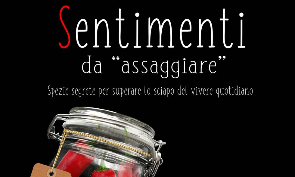 """Sentimenti da """"assaggiare"""" di Enrico Smeraldi e Francesco Fresi"""