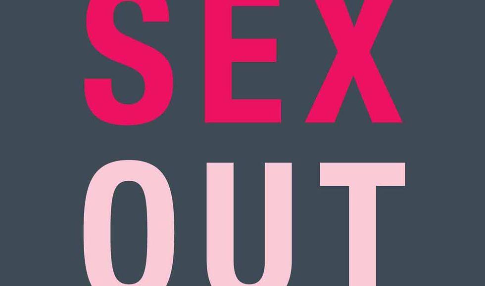 Sex Out. L'arte di ripensare il sesso