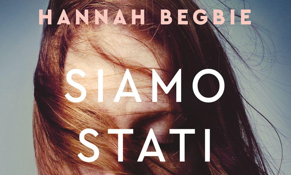 Siamo stati una famiglia felice di Hannah Begbie